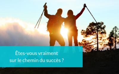 Êtes-vous vraiment sur le chemin du succès ?