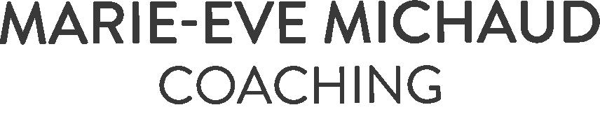 Marie-Eve Michaud - Alliée et Coach pour leaders et entrepreneurs et leaders à haut potentiel
