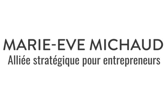 Marie-Eve Michaud - Alliée stratégique pour entrepreneurs, Coach certifiée