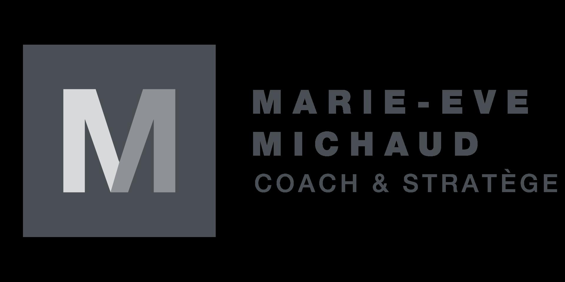 Marie-Eve Michaud - Coach et Stratège pour leaders à haut potentiel